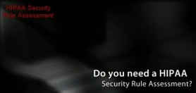 HIPAA Security Assessment Video